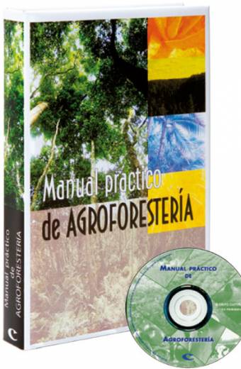 MANUAL PRÁCTICO DE AGROFORESTERÍA